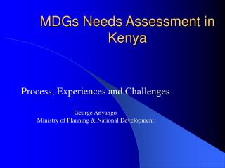 MDGs Needs Assessment in Kenya