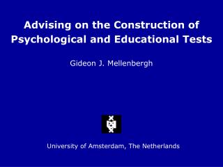 Advising on the Construction of Psychological and Educational Tests
