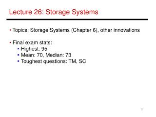 Lecture 26: Storage Systems