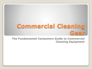 Commercial Cleaning Gear