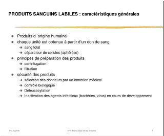 PRODUITS SANGUINS LABILES : caract ristiques g n rales