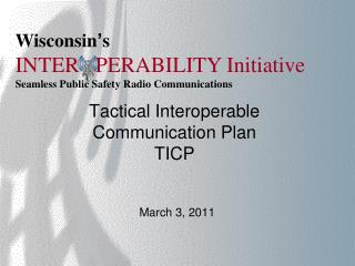 Tactical Interoperable Communication Plan TICP