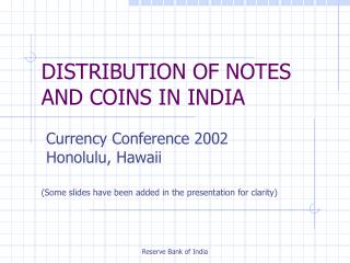 DISTRIBUTION OF NOTES AND COINS IN INDIA