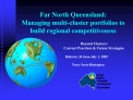 Far North Queensland: Managing multi-cluster portfolios to build regional competitiveness