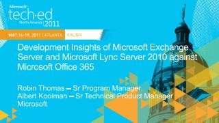 Development Insights of Microsoft Exchange Server and Microsoft Lync Server 2010 against Microsoft Office 365