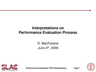 Interpretations on  Performance Evaluation Process
