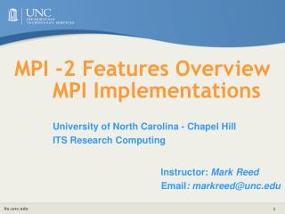 MPI -2 Features Overview  MPI Implementations