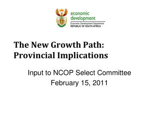 The New Growth Path: Provincial Implications