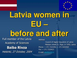 Latvia women in EU    before and after