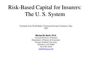 Risk-Based Capital for Insurers: The U. S. System