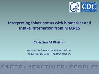 Interpreting folate status with biomarker and intake information from NHANES