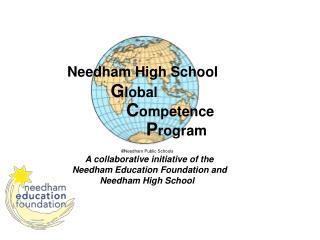 Needham High School            Global                Competence                     Program