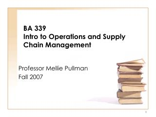 BA 339 Intro to Operations and Supply Chain Management