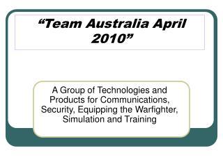 Team Australia April 2010