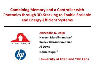 Combining Memory and a Controller with Photonics through 3D-Stacking to Enable Scalable and Energy-Efficient Systems
