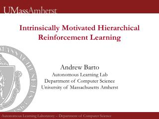 Intrinsically Motivated Hierarchical Reinforcement Learning
