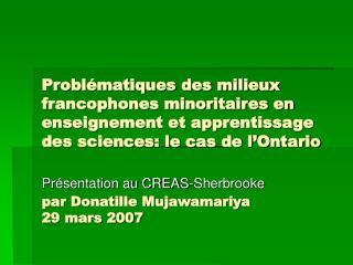 Probl matiques des milieux francophones minoritaires en enseignement et apprentissage des sciences: le cas de l Ontario