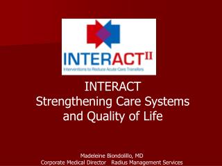 INTERACT  Strengthening Care Systems and Quality of Life
