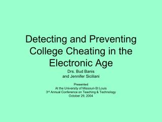 Detecting and Preventing College Cheating in the Electronic Age