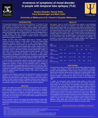 Invariance of symptoms of mood disorder  in people with temporal lobe epilepsy TLE  Stephen Bowden, Rachel Reilly, Fiona