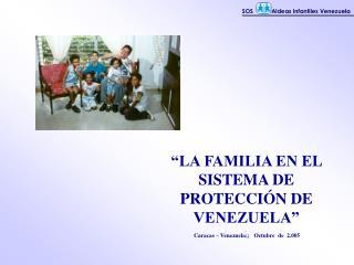 LA FAMILIA EN EL SISTEMA DE PROTECCI N DE VENEZUELA