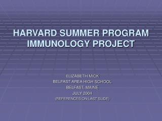 HARVARD SUMMER PROGRAM IMMUNOLOGY PROJECT