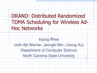 DRAND: Distributed Randomized TDMA Scheduling for Wireless Ad-Hoc Networks