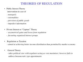 THEORIES OF REGULATION