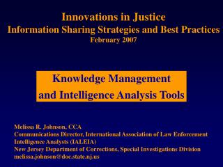 Innovations in Justice Information Sharing Strategies and Best Practices February 2007