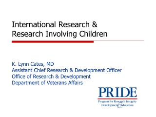 International Research  Research Involving Children