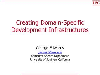 Creating Domain-Specific Development Infrastructures