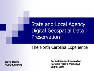State and Local Agency Digital Geospatial Data Preservation