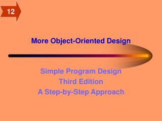 More Object-Oriented Design