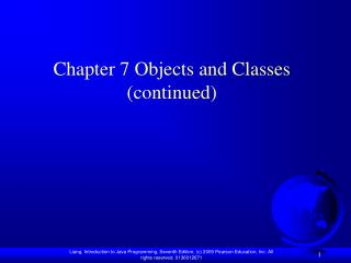 Chapter 7 Objects and Classes continued