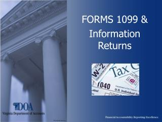 FORMS 1099  Information Returns
