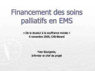 Financement des soins palliatifs en EMS