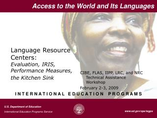 Language Resource Centers: Evaluation, IRIS, Performance Measures, the Kitchen Sink