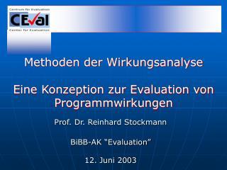 Methoden der Wirkungsanalyse             Eine Konzeption zur Evaluation von Programmwirkungen