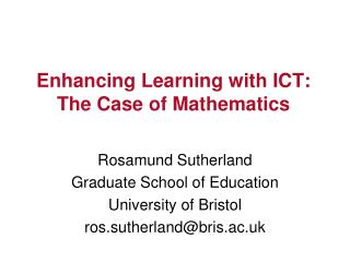 Enhancing Learning with ICT: The Case of Mathematics