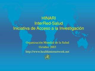 HINARI  InterRed-Salud  Iniciativa de Acceso a la Investigaci n