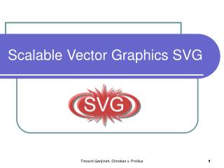 Scalable Vector Graphics SVG