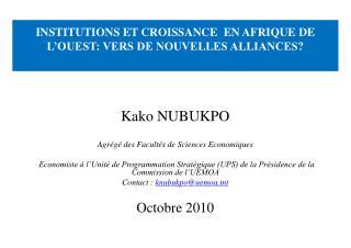 INSTITUTIONS ET CROISSANCE  EN AFRIQUE DE L OUEST: VERS DE NOUVELLES ALLIANCES