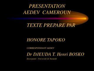 PRESENTATION  AEDEV  CAMEROUN