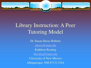 Library Instruction: A Peer Tutoring Model