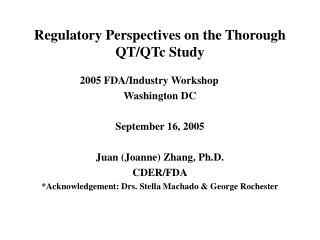 Regulatory Perspectives on the Thorough QT