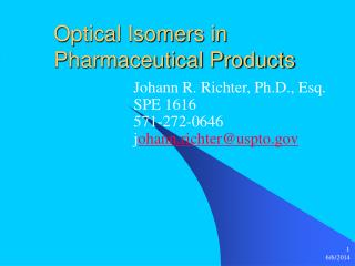 Optical Isomers in Pharmaceutical Products