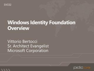 Windows Identity Foundation Overview