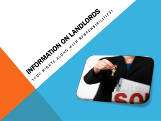 Information on Landlords: Your Rights along with Responsibil