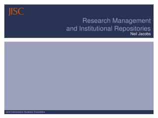 Research Management  and Institutional Repositories