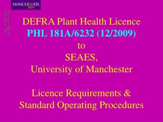 DEFRA Plant Health Licence PHL 181A